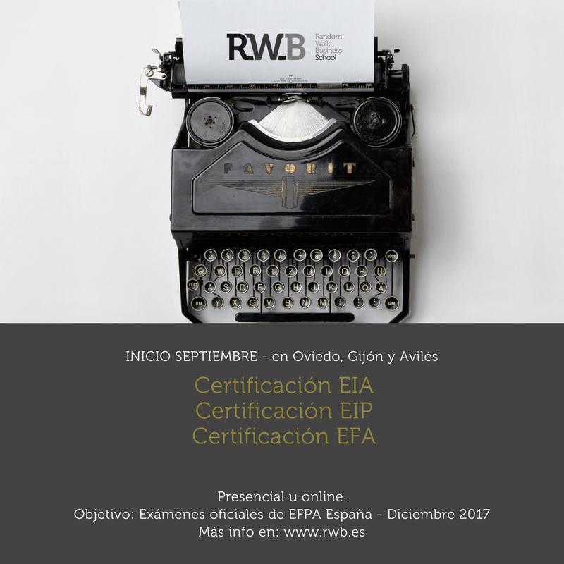 Certificaciones EFPA en Asturias EIA, EIP y EFA presencial u online. RWB Random Walk Business School