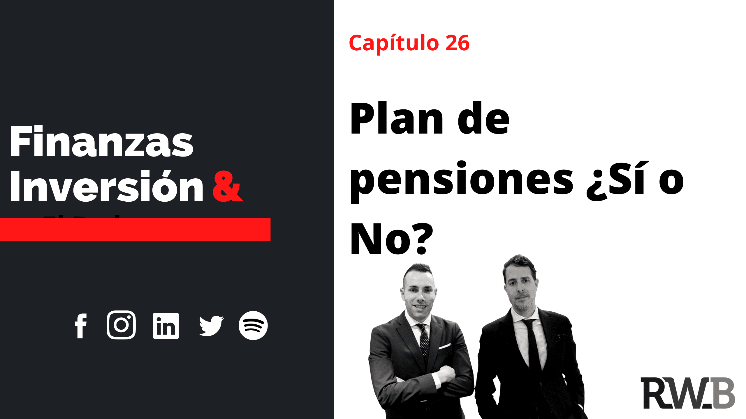 Plan de pensiones ¿Sí o No?